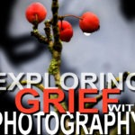 exploring-grief-with-photography10cm