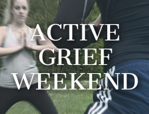 ACTIVE GRIEF WEEKEND